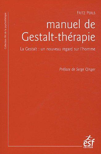 Manuel du Gestalt therapeute Fritz Perls